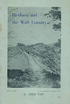 Hexham and the Wall Country: Tait, Fred