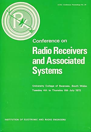 Conference on Radio Receivers and Associated Systems. July 1972. IERE Proceeding No 24: IERE