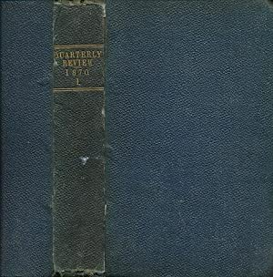 The Quarterly Review. Volume 128. January & April 1870: Tennyson, Alfred; Lecky, W E H; Lubbock...
