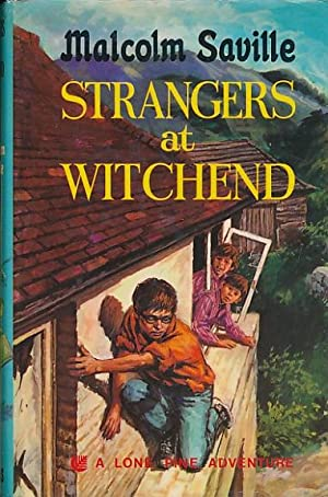 Strangers at Witchend. A Lone Pine Adventure: Saville, Malcolm