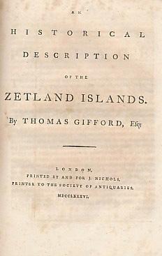 An Historical Description of the Zetland Islands: Gifford, Thomas