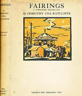 Fairings. A Yorkshire Miscellany: Ratcliffe, Dorothy Una