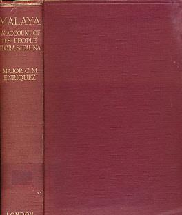 Malaya. An Account of its People, Flora and Fauna: Enriquez, C M