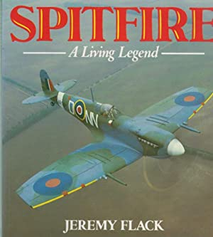 Spitfire. A Living Legend: Flack, Jeremy