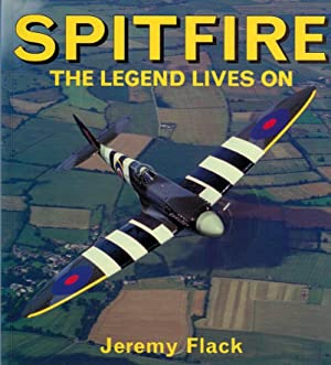 Spitfire. The Legend Lives On: Flack, Jeremy