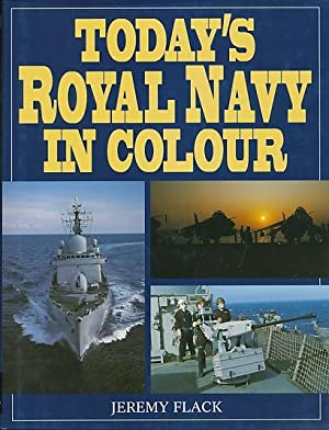 Today's Royal Navy in Colour: Flack, Jeremy
