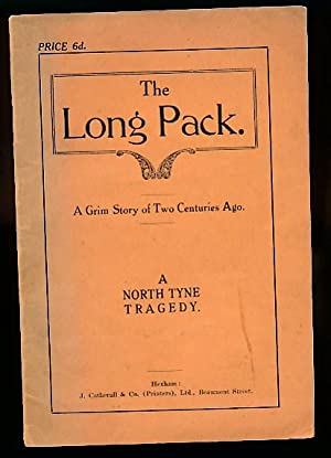 The Long Pack. A Grim Story of Two Centuries Ago: The Ettrick Shepherd; Hogg, James]