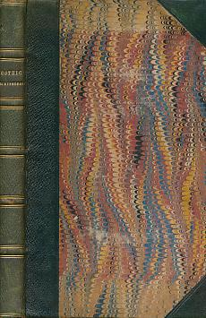 Essays on Gothic Architecture: Warton, T; Bentham, J; Grose, Francis; Captain; Milner, J
