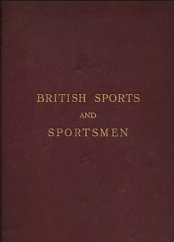 British Sports and Sportsmen. Golf. Athletics. Tennis. Hockey and Other Ball Games. Winter Sports: ...