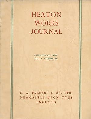 Heaton Works Journal. Christmas 1947. Volume 4 No. 25: Murton, H A [ed.]
