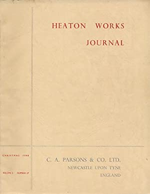 Heaton Works Journal. Christmas 1948. Volume 5 No. 27: Murton, H A [ed.]