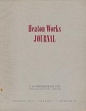 Heaton Works Journal. Summer 1956. Volume 7 No. 42: Murton, H A [ed.]
