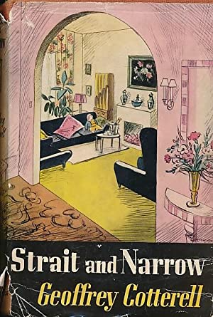 Straight and Narrow: Cotterell, Geoffrey