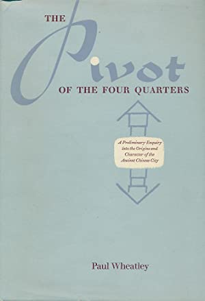 The Pivot of the Four Quarters. A Preliminary Enquiry into the Origins and Character of the Ancient...