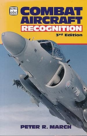 Combat Aircraft Recognition: March, Peter R
