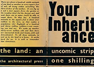 Your Inheritance. The Land. An Uncomic-Strip: The Architectural Review]