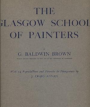 The Glasgow School of Painters: Brown, G Baldwin; Annan, J Craig [illus.]
