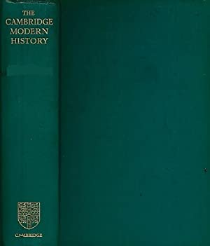 The Cambridge Modern History. Volume VI. The Eighteenth Century: Ward, A W; Prothero, G W; Leathes,...