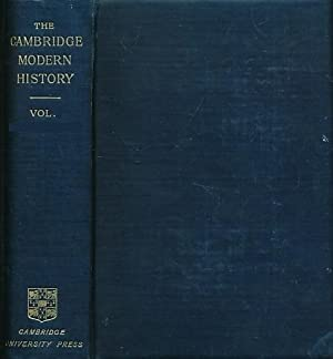 The Cambridge Modern History. Volume VII. The United States: Ward, A W; Prothero, G W; Leathes, ...