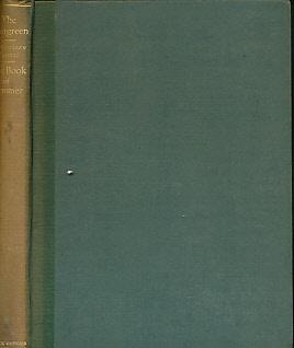 The Evergreen: A Northern Seasonal. The Book of Summer: Geddes, Patrick