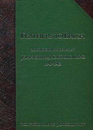 Feathers to Brush. The Victorian Bird Artist: Keulemans, Tony; Coldewey,