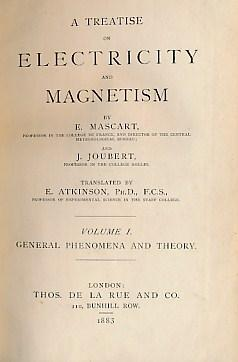 A Treatise on Electricity and Magnetism. 2 volume set. Volume I: General Phenomena and Theory. ...