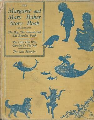 The Margaret and Mary Baker Story Book: Baker, Margaret; Baker, Mary [illus.]