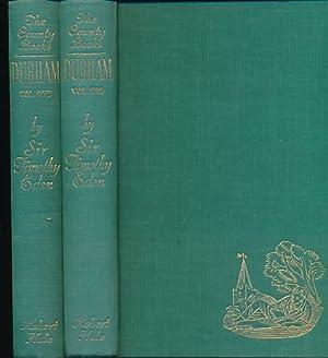 Durham. The County Books Series. 2 volume set: Eden, Timothy