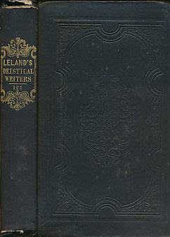A View of the Principal Deistical Writers that Have Appeared in England During the Last Two ...