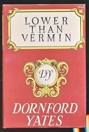 Lower than Vermin: Yates, Dornford