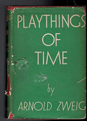 Playthings of Time: Zweig, Arnold