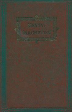 Mental Magnestism. A Study of the Seven: Shaftesbury, Edmund