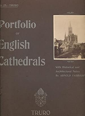 Portfolio of English Cathedrals. No. 25. Truro: Fairbairns, Arnold