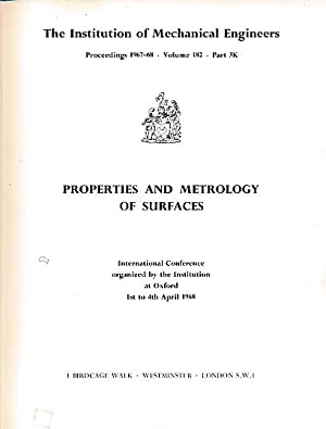 Properties and Metrology of Surfaces. (Proceedings 1967-68, International Conference at Oxford): ...
