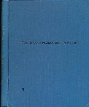 Continuous Production Inspection. (Thesis): Phillips, M J