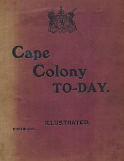 Cape Colony To-Day: Burton, A R E
