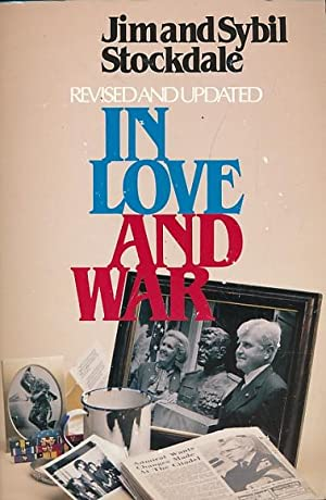 In Love and War. Signed copy: Stockdale, Jim & Sybil