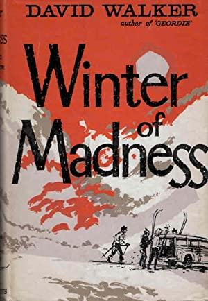 Winter of Madness: Walker, David
