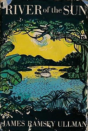 River of the Sun: Ullman, James Ramsay