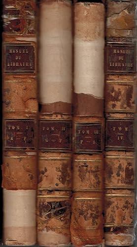 Manuel du Libraire et de L'Amateur de Livres. 4 volume set: Brunet, Jacq.-Ch