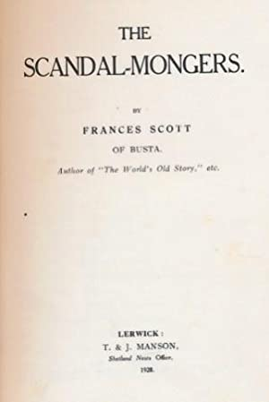 The Scandal-Mongers: Scott, Frances