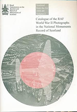 Scotland from the Air 1939-49. Volume 2: RCAHMS