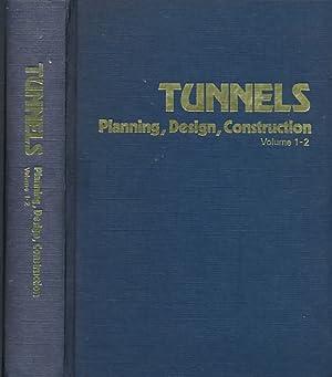 Tunnels: Planning, Design, Construction. Volume 1 & 2, bound together: Megaw, T M; Bartlett, J ...