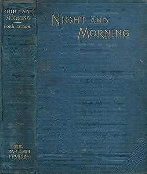 Night and Morning: Bulwer-Lytton, Edward George