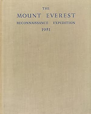 The Mount Everest Reconnaissance Expedition 1951: Shipton, Eric