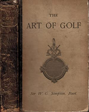 The Art of Golf: Simpson, W G