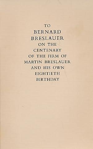 To Bernard Breslauer on the Centenary of: Barker Nicolas; Stoddard,