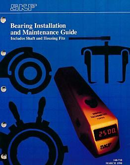 SKF. Bearing Installation and Maintenance Guide. Includes: SKF Inc