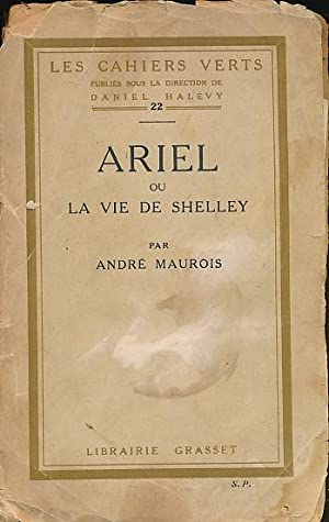 Ariel ou La Vie De Shelley. Signed copy: Maurois, André
