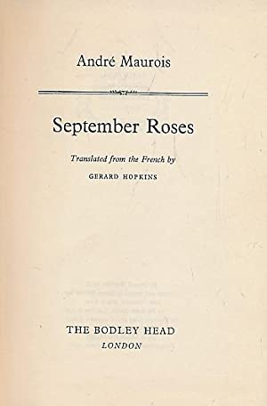 September Roses: Maurois, André (Hopkins,
